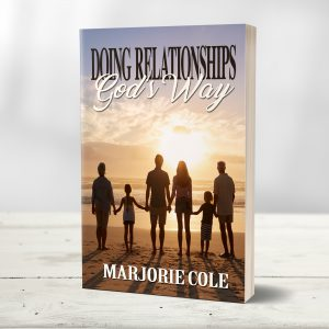 Doing Relationships God's Way Book