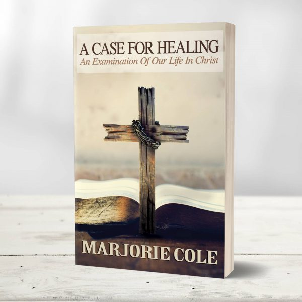 A Case For Healing Book