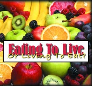 Eating To Live Or Living To Eat?