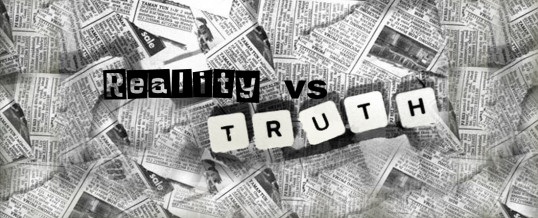 Reality vs. Truth