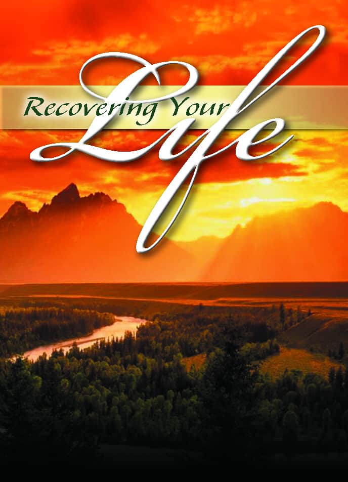 Recovering Your Life