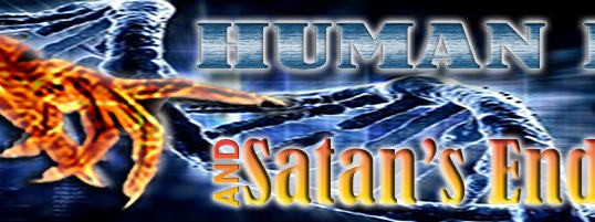 Human DNA And Satan's Endgame – PART 1