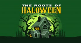 The Roots Of Halloween